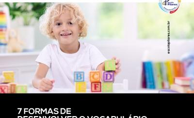 7 formas de desenvolver o vocabulário do seu filho