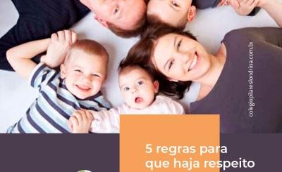 5 regras para que haja respeito em sua família