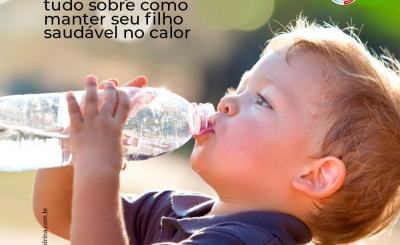 Hidratação em crianças: tudo sobre como manter seu filho saudável no calor
